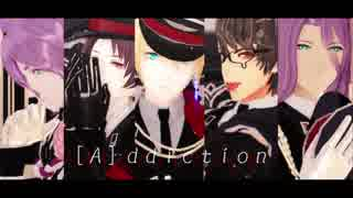 【MMD刀剣乱舞】[A]ddiction【初期刀組】