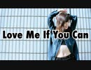 【うか】Love Me If You Can【踊ってみた】