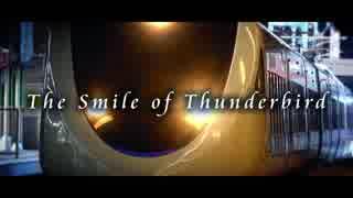 The Smile of Thunderbird