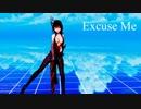 【MMD 萌王EX】康熙で『Excuse Me』