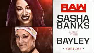 【WWE】サシャ・バンクスvsベイリー【RAW