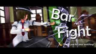 【東方MMD】Bar Fight【再現アクション】