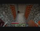 【Minecraft】好き放題クラフト Part12【