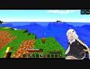 【Minecraft】今更やるからのんびりできるゆかり実況8【VOICEROID実況】