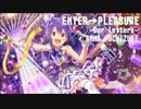 【アイマスRemix】ENTER→PLEASURE -Our letters-【望月杏奈】