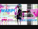 【蒼姫ラピス】ワープ!【オリジナル曲】