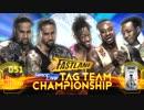 【WWE】ウーソズ vs ニュー・デイ【FL18】