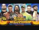 【WWE】WWE王座戦戦6Packチャレンジ(1/2)【FL18】