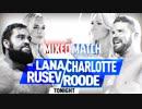 【WWE・MMC】ルセフ&ラナ vs ボビー・