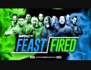 【Impact】Feast or Fired戦