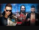 【WWE】今週のICタイトル戦線 TV【RAW 3.26】