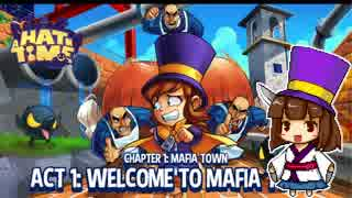 【A Hat in Time】きりたんは帽子がお好き