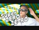Super ZERO ZE-RO