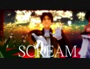 【MMD刀剣乱舞】SCREAM 【青・亀・長】