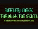 [Genocide Spoilers] DM DOKURO - Reality Check Through The Skull