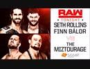 【WWE】セス・ロリンズ&フィン・ベイラーvsミズトラージ【RAW 4.23】