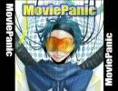 【KAITO】MoviePanic【オリジナル】 thumbnail