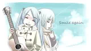 【こっけろくらぶ】Smile again 【歌ってみた。】