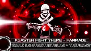 [Underverse] X-Gaster Theme [WD Gaster]