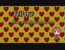 【重音テト】tell me(hide with Spread Beaverカバー)