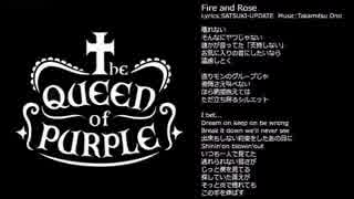 The QUEEN of PURPLE / Fire and Rose を