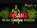 【実況】超マイナーゲーム探訪記 【InsanZ - Retro Survival Horror】part4 (終)