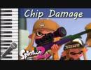 【カラオケ,offvocal】 Chip Damage 【ABXY,スプラトゥーン2】