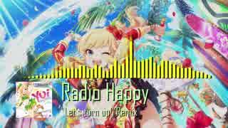 """【アイマスRemix】Radio Happy -""""Let"""