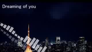 【FCアレンジ】Dreaming of you / 川島瑞樹