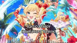 【アイマスRemix】Radio Happy (Kamakura