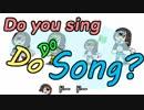 ドードーのテーマ曲作りました~Do you sing DoDo Song?~