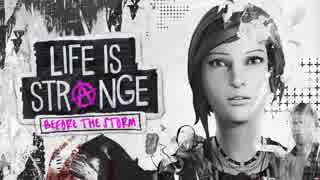 #1『Life Is Strange』:Before The Storm