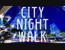 CITY NIGHT WALK/R(self-cover)