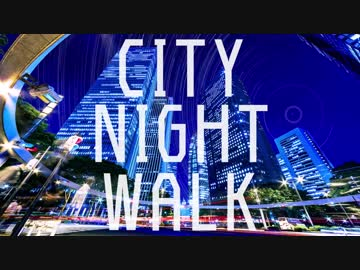 CITY NIGHT WALK/R(self-cover)