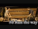 【A Way Out】冴えない男たちの脱走物語 #6 :Run the way【2人実況】