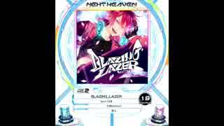【SDVX】BLAZING_LAZER【MXM】
