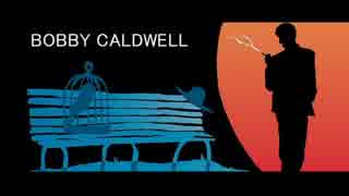 Bobby Caldwell - Saturday In The Park