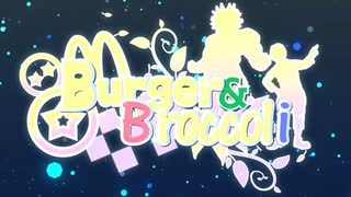 【合作】Burger & Broccoli【音MDM】