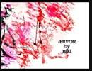 【VOCALOID5カバー】-ERROR【Ken】