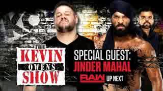 【WWE】今週のケビン・オーウェンズShow【