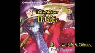 【東方ニコカラ】 H.G.C. (on vocal)