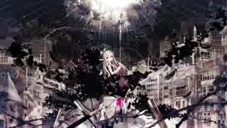 【缶缶】廃墟の国のアリス/まふまふ【賃貸