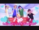 【防衛部】「Let's Go!! LOVE Summer♪」踊ってみた【自称防衛部MOBU!】