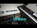 Dream (Vocal Ver.) ※2018 NEW MIX 【オ