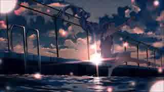 【夏の終わりに】夜明けと蛍@らの【歌ってみた】
