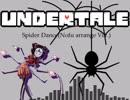 Spider Dance(Nofu arrange Ver.)