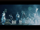 刀剣男士 team幕末 with巴形薙刀 『決戦の鬨』 Full MV