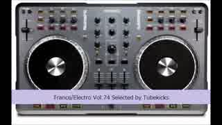 Trance/Electro Vol.74 Selected by Tubek