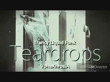 [NNI]Teardrops[Trancy Liquid Funk]