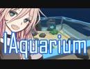 【Megaquarium】いあくありうむ